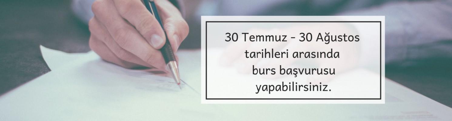2018  -  2019                                 DÖNEMİ BURS BAŞVURULARI