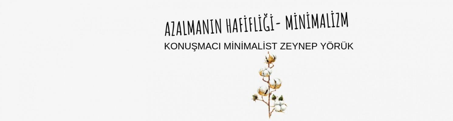 AZALMANIN HAFİFİLİĞİ- Minimalizm